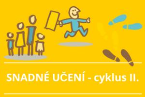 Cyklus SNADNÉ UČENÍ II.