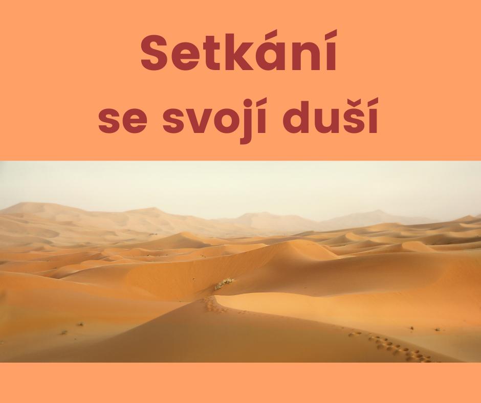 Setkání se svojí duší na poušti Sahara - Zdeňka Šulcová
